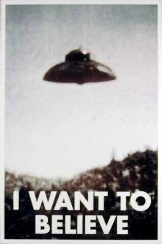I Want To Believe Poster X Files UFO