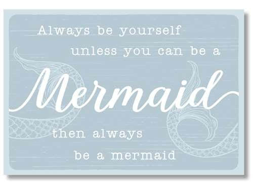5.5 X 8 Unless Mermaid-5.5X8 Wooden Block Sign Always Be Yourself Multicolor My Word