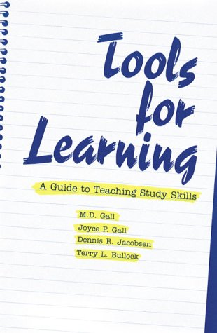 Tools for Learning: A Guide to Teaching Study Skills