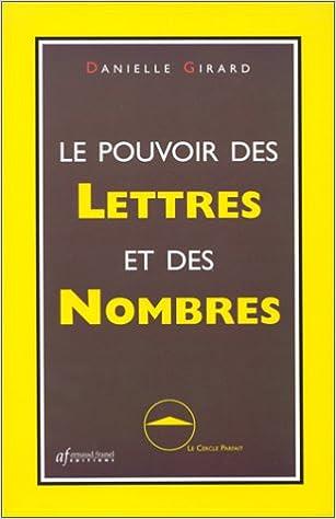 Téléchargement de manuels gratuits en pdf Le Pouvoir des lettres et des  nombres PDF MOBI by c8fdbf12d6b5