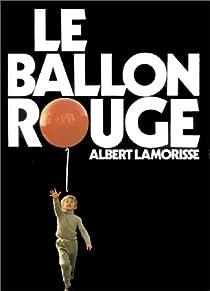 Le Ballon rouge par Lamorisse