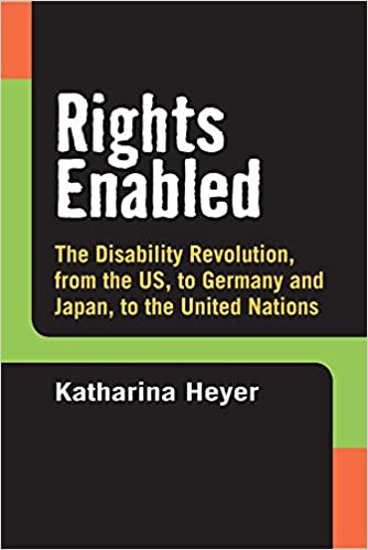 Book Rights Enabled: The Disability Revolution, from the US, to Germany and Japan, to the United Nations