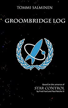 Groombridge Log (The Ur-Quan Masters) by [Salminen, Tommi]