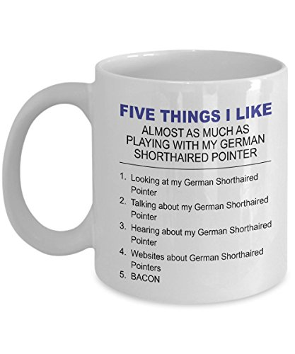 German Shorthaired Pointer Mug - Five Thing I Like About My German Shorthaired Pointer