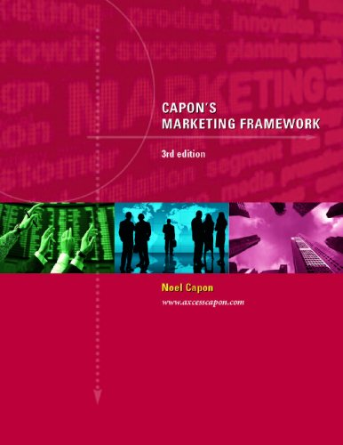 Capon's Marketing Framework --3rd edition