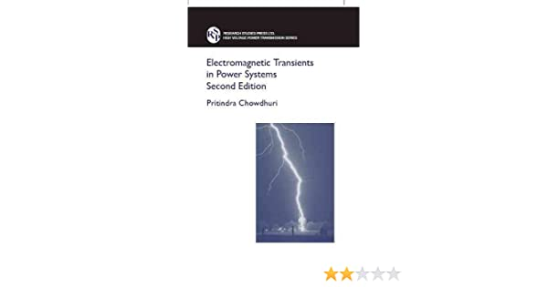 Electromagnetic transients in power systems high voltage power electromagnetic transients in power systems high voltage power transmission pritindra chowdhuri 9780863802805 amazon books fandeluxe Images