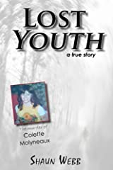 Lost Youth: A True Story Paperback