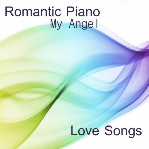 My Angel - Angels Piano Music