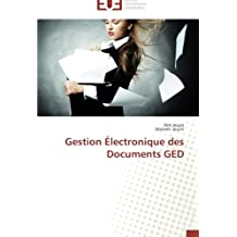 GESTION ELECTRONIQUE DES DOCUMENTS GED