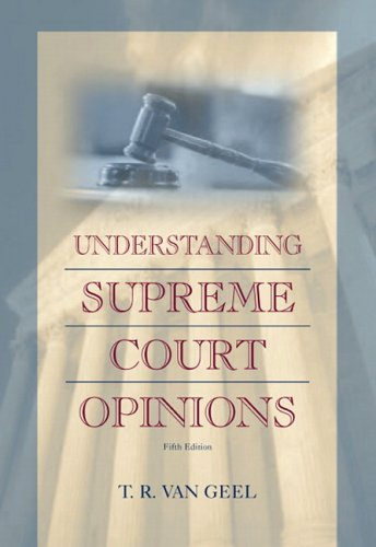 Understanding Supreme Court Opinions (5th Edition) (Judicial Process 5th Edition)