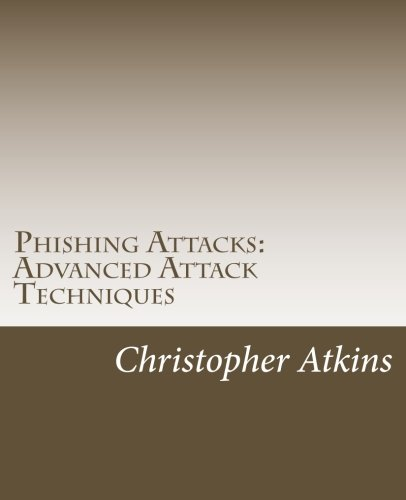 Free Phishing Attacks: Advanced Attack Techniques<br />ZIP