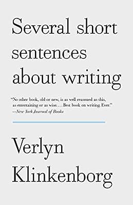 Several Short Sentences About Writing: Verlyn Klinkenborg