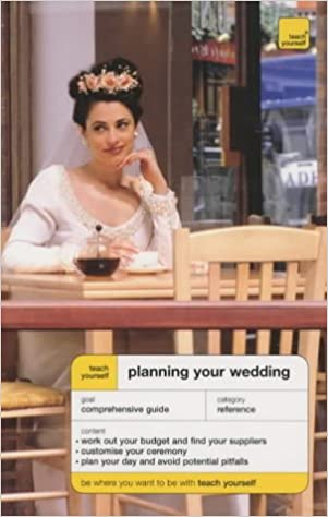 Book Planning Your Wedding (Teach Yourself Home Reference)