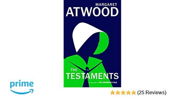 The Testaments: The Sequel to The Handmaid's Tale: Margaret