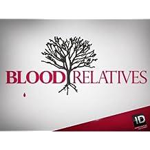 Blood Relatives Season 2