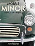 Fifty Years of the Morris Minor : A Celebration of a Great British Institution, Pressnell, Jon, 0854299807