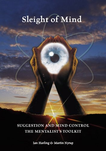 Sleight of Mind: Suggestion and Mind Control: The Mentalist's Toolkit pdf