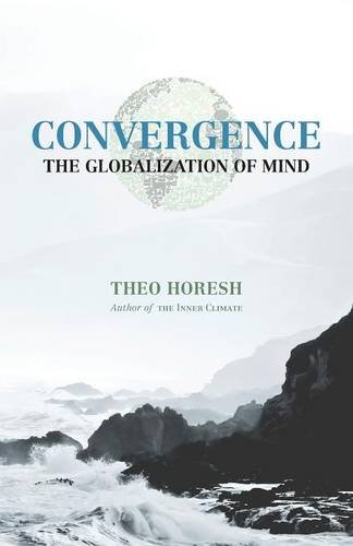 Convergence: The Globalization of Mind