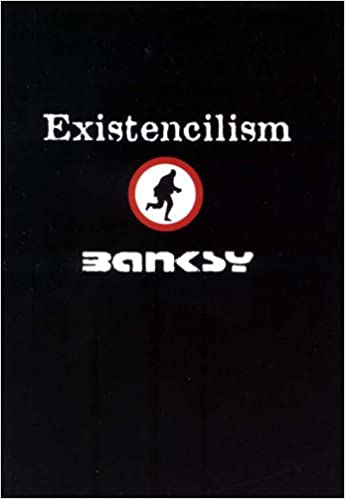 Existencilism, Vol. 1: Banksy: 9780954170417: Amazon.com: Books