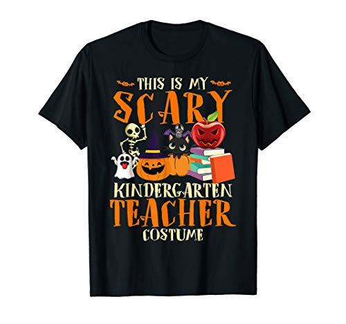 Halloween For Kindergarten (This Is My Scary Kindergarten Teacher Costume Teachers Gift)