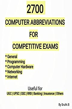 2700 Computer abbreviations for competitive exams: Useful for UGC, UPSC, SSC, RRB, Banking, Insurance, others