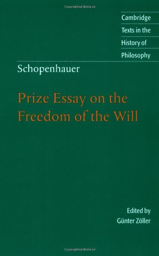 Prize Essay on the Freedom of the Will (Cambridge Texts in the History of Philosophy)