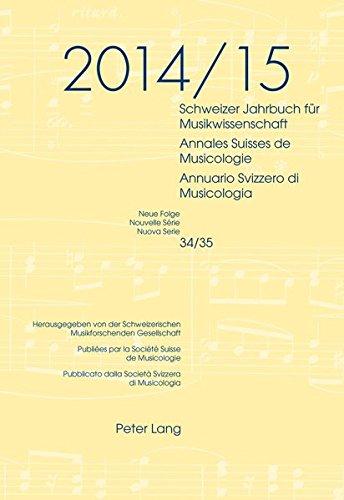 Schweizer Jahrbuch für Musikwissenschaft- Annales Suisses de Musicologie- Annuario Svizzero di Musicologia: Neue Folge / Nouvelle Série / Nuova Serie- ... Zoppelli (French, German and Italian Edition)