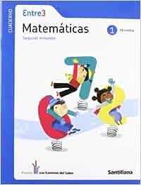 Entre 3 Matemáticas 1 PriMaría Segundo Trimestre los