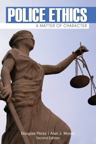 Police Ethics:Matter Of Character