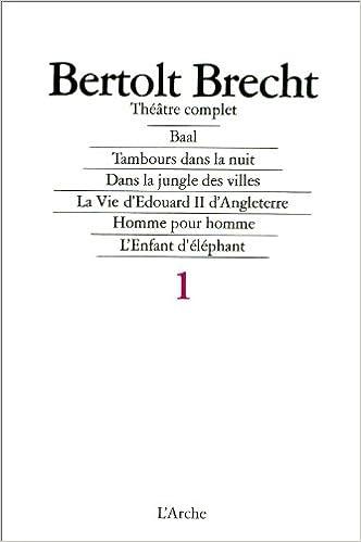 En ligne téléchargement gratuit Baal ; Théâtre complet, tome 1 pdf
