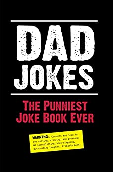 Dad Jokes: The Punniest Joke Book Ever by [Editors of Portable Press]