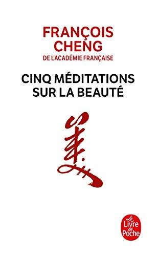 Cinq Méditations Sur La Beauté (Le Livre de Poche) (French Edition)