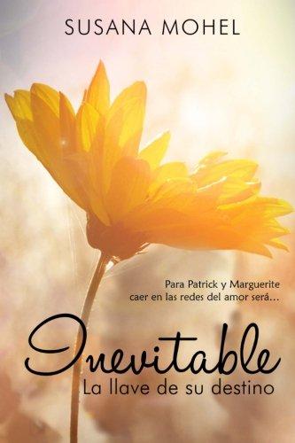 Inevitable: La llave de su destino II (Volume 2) (Spanish Edition) pdf epub