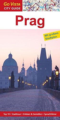 GO VISTA: Reiseführer Prag (Mit Faltkarte)