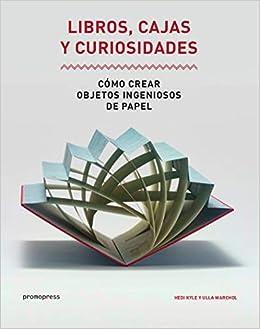 LIBROS CAJAS Y CURIOSIDADES (Spanish) Paperback – 2018