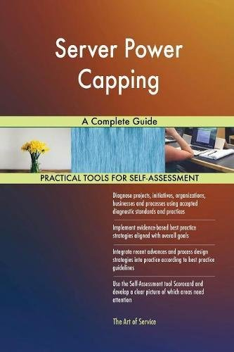Download Server Power Capping A Complete Guide ebook