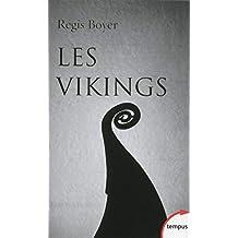 Les Vikings - Nº 83: Histoire et civilisation