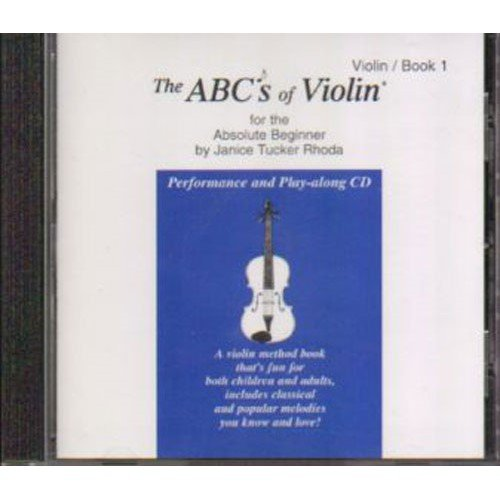 the-abcs-of-violin-for-the-absolute-beginner-performance-and-play-along-cd