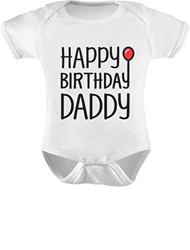 Tstars TeeStars - Happy Birthday Daddy Cute Boy/Girl Infant Dad's Gift Baby Bodysuit 12M White