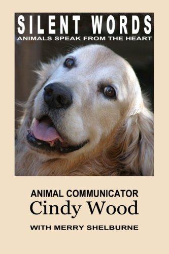 Silent Words: Animals Speak from the Heart