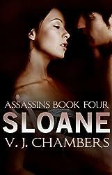Sloane (Asassins Book 4)
