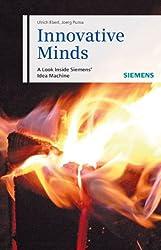 Innovative Minds: A Look Inside Siemens- Idea Machine