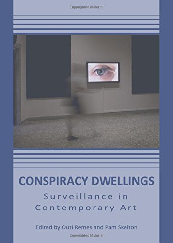 Download Conspiracy Dwellings: Surveillance in Contemporary Art pdf epub