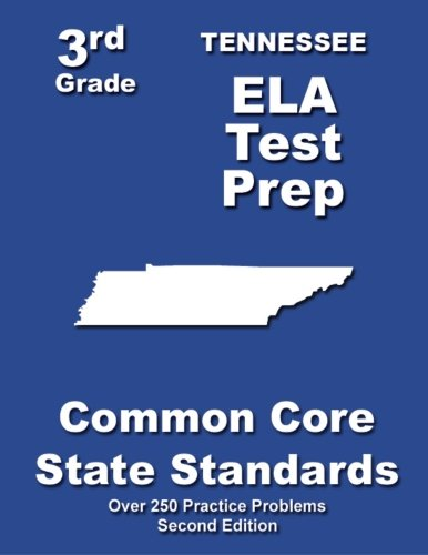 Tennessee 3rd Grade ELA Test Prep: Common Core Learning Standards ebook