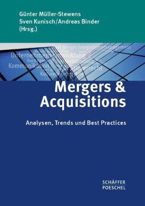 Mergers & Acquisitions: Analysen, Trends und Best Practices