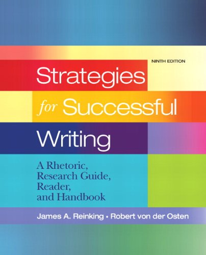 Strategies for Successful Writing: A Rhetoric, Research Guide, Reader and Handbook, Books a la Carte Edition (9th Editio
