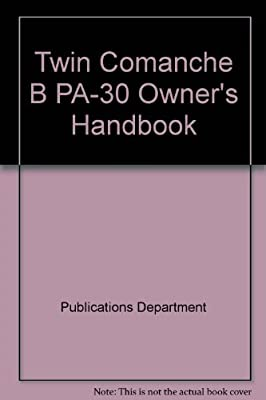 Twin Comanche B PA-30 Owner's Handbook