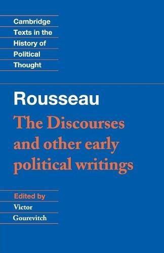 Rousseau: 'The Discourses' and Other Early Political...