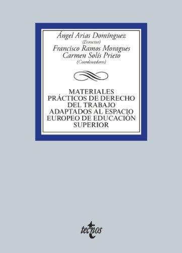 Descargar Libro Materiales Prácticos De Derecho Del Trabajo Adaptados Al Espacio Europeo De Educación Superior Ángel Arias Domínguez