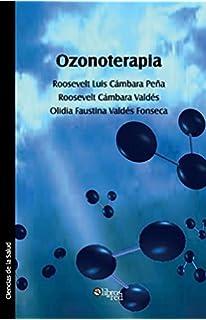 Tratado de ozonoterapia: Amazon.es: Dr. José Luis Cidón ...